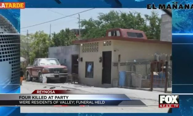 Valley Residents Gunned Down at Reynosa Party