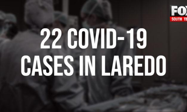 Laredo Announces 22 Coronavirus Cases