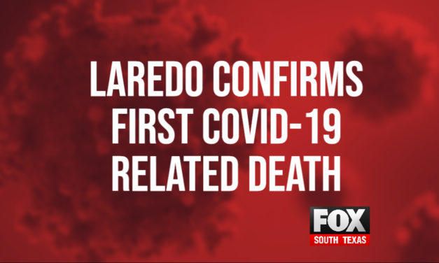 1st Coronavirus Death Reported in Laredo
