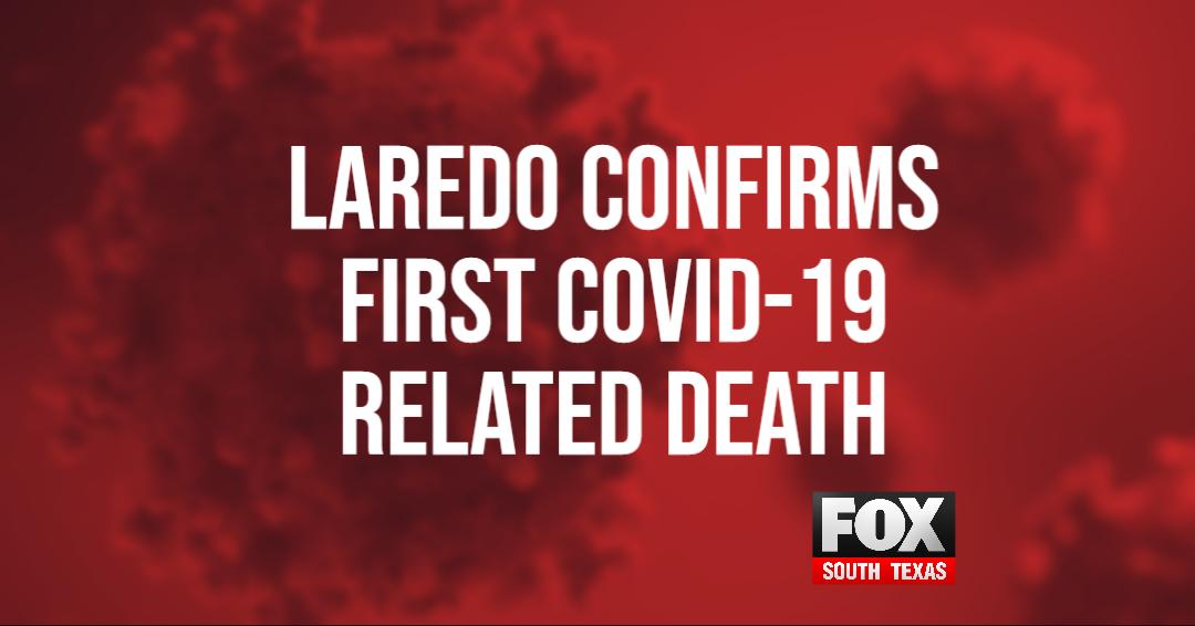 1st Coronavirus Death Reported In Laredo